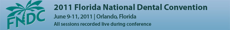 2011 Florida National Dental Convention