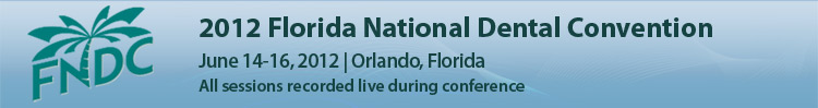 2012 Florida National Dental Convention