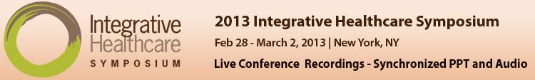 2013 Integrative Healthcare Symposium