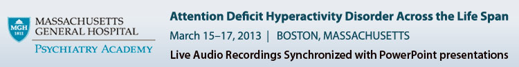 Attention Deficit Hyperactivity Conference - March 15–17, 2013