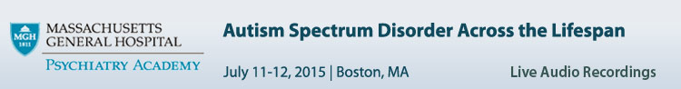 Autism Spectrum DisorderAcross the Life Span - July 2015