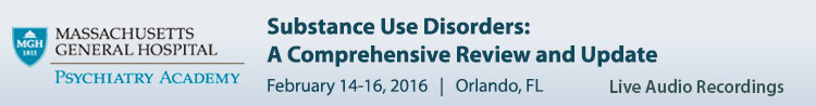 Substance Use Disorders 2016 Conference - February 2016