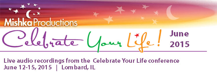 Celebrate Your Life - June  2015