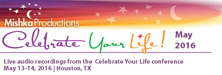 Celebrate Your Life - May 2016