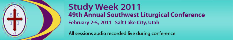 2011 - 49th Annual Southwest Liturgical Conference