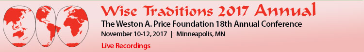 Wise Traditions 2017, 18th Annual Conference