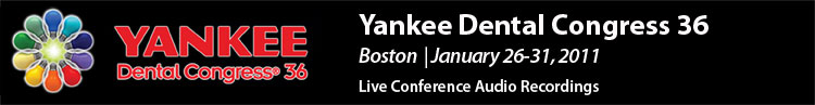 Yankee Dental Congress 2011