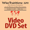17532 - Wise Traditions 2011 Conference Video-DVD Set - All 13 Video recorded sessions that include Video of Presenter