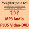 17533 - Wise Traditions 2011 Conference: Combo Pak: Full Conference MP3 Audio CD-ROM PLUS 13 Video-DVDs